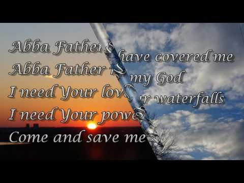 Abba Father - Holy Scriptural Worship Song