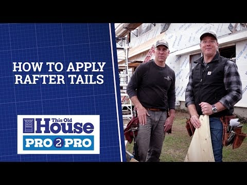 how-to-apply-rafter-tails-|-pro2pro-|-this-old-house