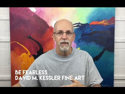 Abstract Painting / Be Fearless (In The Studio)