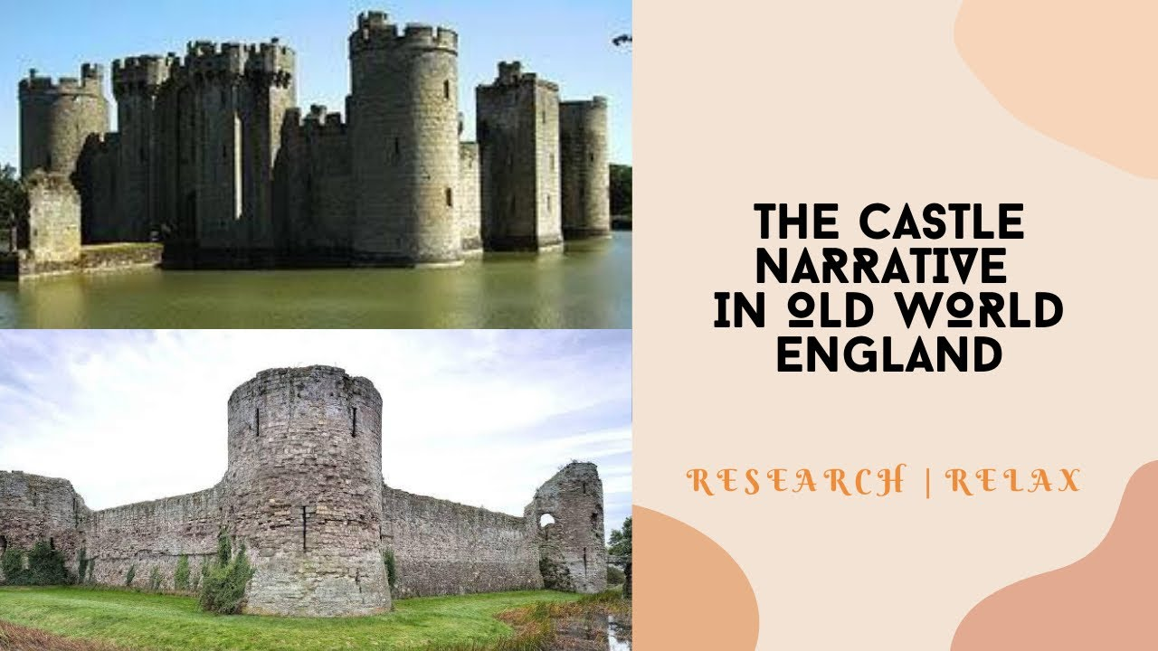 The Castle Narrative in Old World England #Tartaria