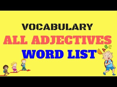 ALL VOCABULARY ADJECTIVE LIST-WORD BY THEME