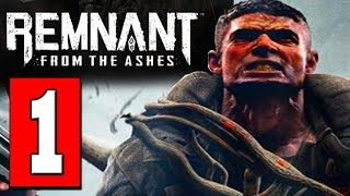 Remnant From the Ashes: Gameplay Walkthrough (FULL GAME) Lets Play Playthrough - PS4 XBOX 1 PC