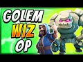 GOLEM WIZARD is INSANELY STRONG! My NEW FAV DECK!