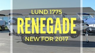 NEW FOR 2017! LUND 1775 RENEGADE!! www.bees-sports.com