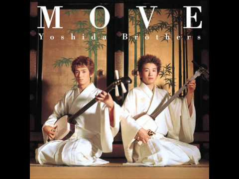 吉田兄弟 Yoshida Brothers  Ibuki Kenichi from Move short ver