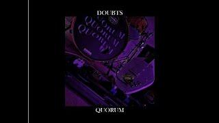 Quorum - Doubts