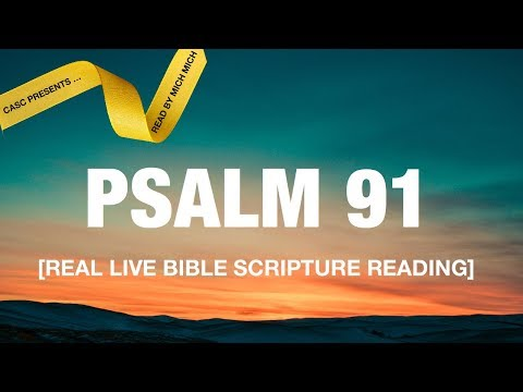 Psalm 91 [Audio Bible Scripture Real Live Reading]