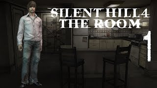 Silent Hill 4: The Room Walkthrough HD Part 1 w/ Commentary