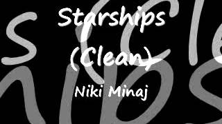 Starships - Niki Minaj (Clean)
