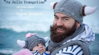 Ma Belle Evangeline (Randy Newman cover) - Logan Kendell