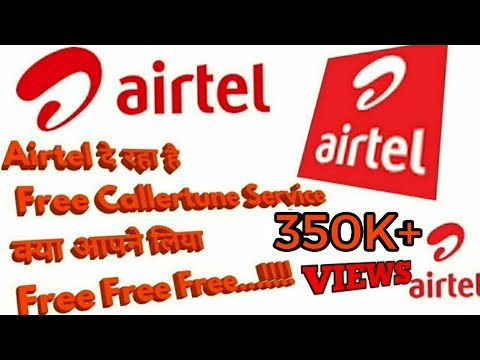 How To Set Free Callertune In Airtel At Rs0 Airtel Free Callertune Offer Trick😍😍😘😘😍😘😍