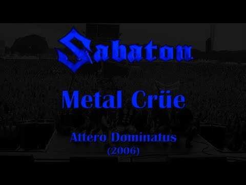 Sabaton - Metal Crüe (Original Lyrics)
