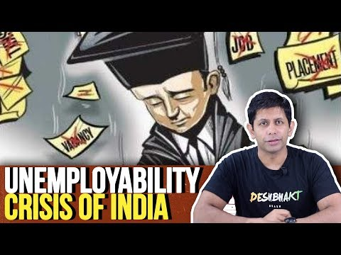 Unemployability: The reality of India's job crisis & how u can beat it   Ep.107 #TheDeshBhakt
