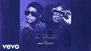 Toni Braxton, Missy Elliott - Do It (Audio)