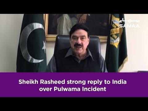 Sheikh Rasheed Strong Reply To India Over Pulwama Incident | SAMAA TV