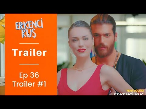 Repeat Erkenci Kus ❖ Ep 36 Trailer #1 ❖ Can Yaman & Demet Ozdemir