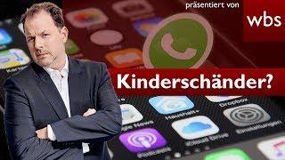 WhatsApp: Eltern prangern vermeintlichen Kinderschänder an - Welche Strafe droht? | RA Solmecke