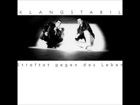 Klangstabil - Straftat Gegen Das Leben [Full Album]