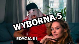 WYBORNA PIĄTKA - EDYCJA III