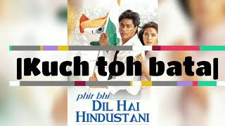 Kuch toh bata lyrics video