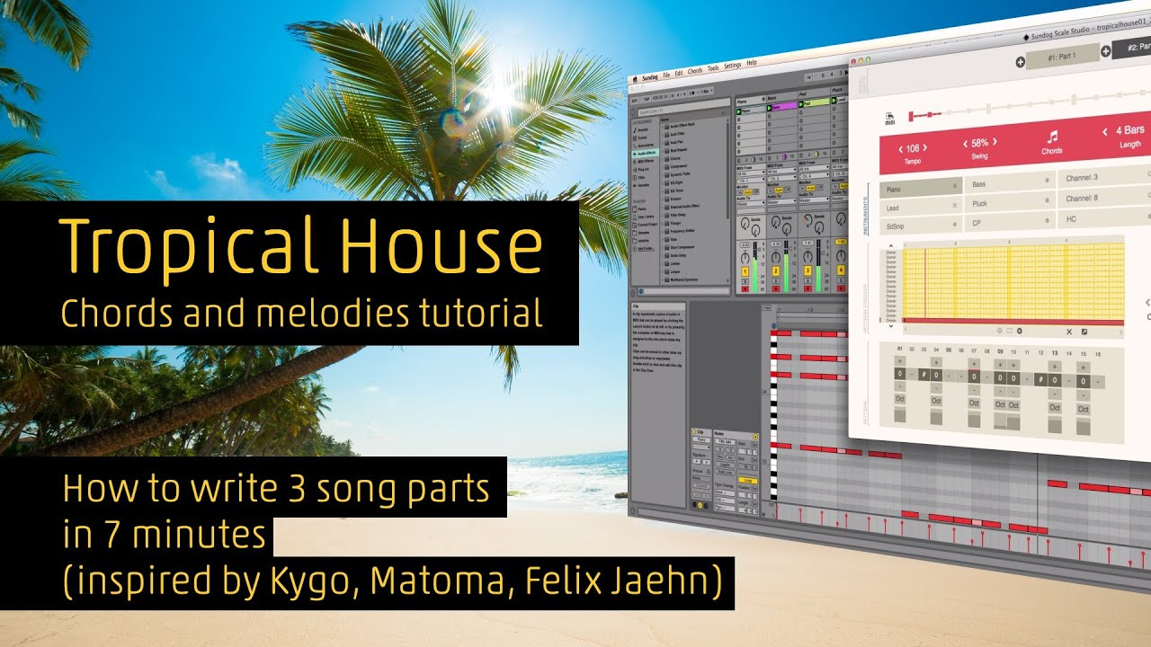 How To Make Tropical House Chords And Melodies Inspired By Kygo