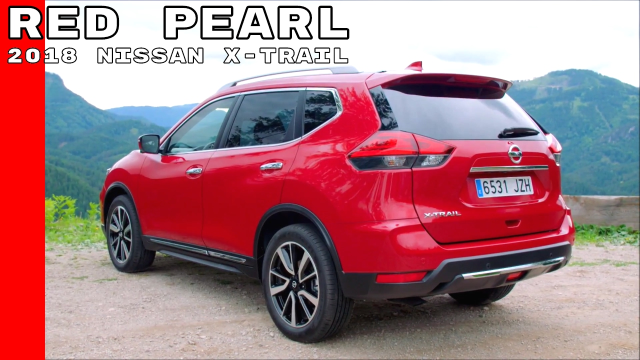 red pearl 2018 nissan x trail youtube. Black Bedroom Furniture Sets. Home Design Ideas