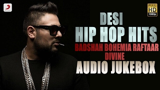 Desi Hip Hop Hits  - Audio Jukebox | Badshah , Raftaar , Bohemia , Divine Video