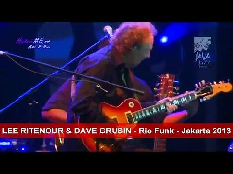 LEE RITENOUR & DAVE GRUSIN - Rio Funk - Jakarta 2013