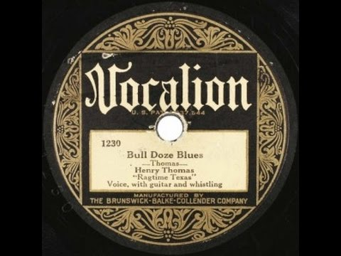 Henry Thomas ''Bull Doze Blues'' mp3
