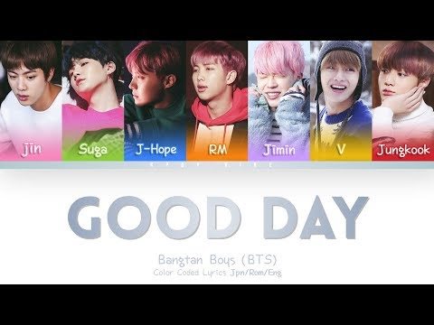 BTS (방탄소년단 ) - GOOD DAY (Color Coded Kanji|Rom|Eng Lyrics)