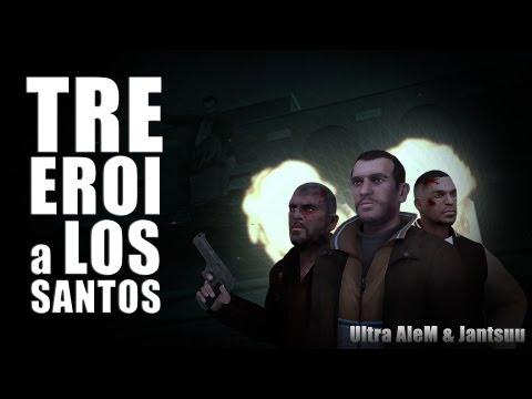 Tre Eroi a Los Santos - Film Completo GTA 4 (ITA)