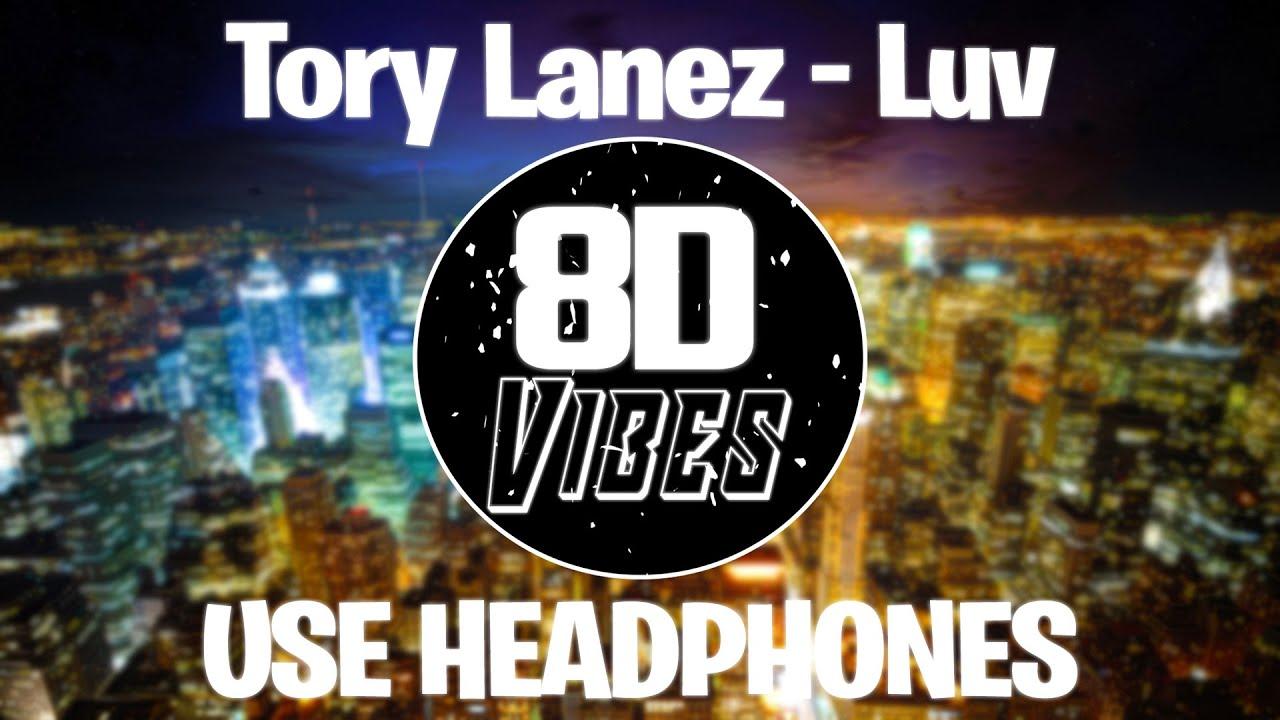 Download Tory Lanez - Luv (8D Audio) 🎧USE HEADPHONES🎧