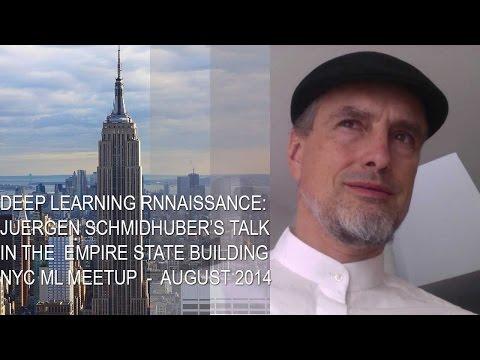 Deep Learning RNNaissance with Dr. Juergen Schmidhuber