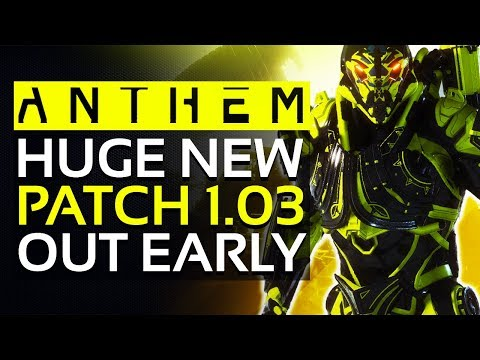 Anthem | MASSIVE UPDATE 1.03 Arriving Early - Weapon Buffs, Masterworks Update, Titan Changes & More