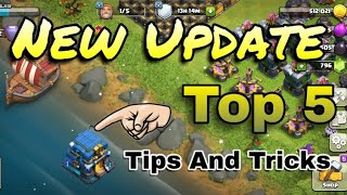 Top 5 Tips and Tricks Clash Of Clans | Dec Update |