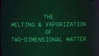 The Melting and Vaporization of Two-Dimensional Matter