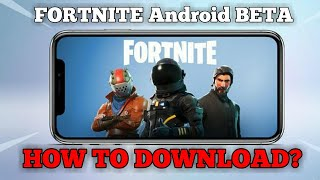 How to download Fortnite Android BETA || New Method|| | How to Get Fortnite for Android