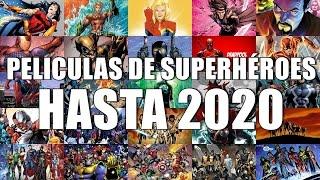 PELÍCULAS DE SUPERHÉROES HASTA 2020.