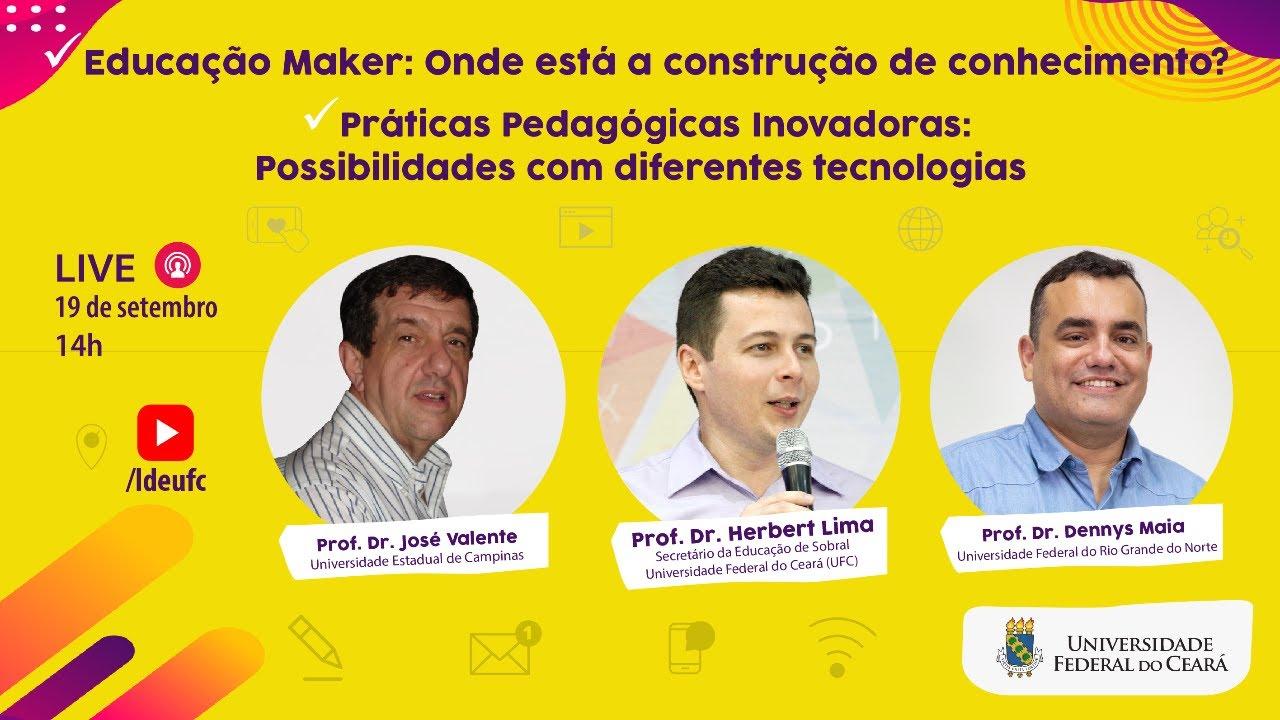 [Live] Práticas Pedagógicas Inovadoras e Educação Maker