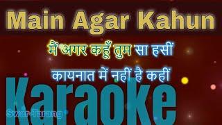 Main Agar Kahun Karaoke With Lyrics in Hindi and English