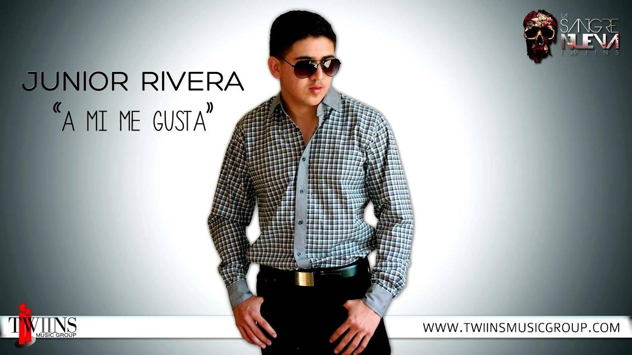 A mi me gusta - Junior Rivera