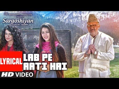 Lab Pe Aati Hai Lyrical Video | Khusboo Jain,Keshav Kumar | Sargoshiyan