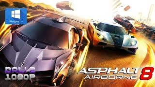 Asphalt 8: Airborne PC Gameplay 1080p 60fps
