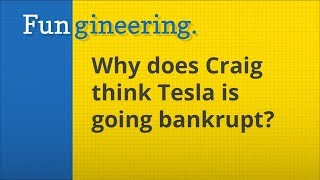 Ep2. Why does Craig think Tesla will go bankrupt?
