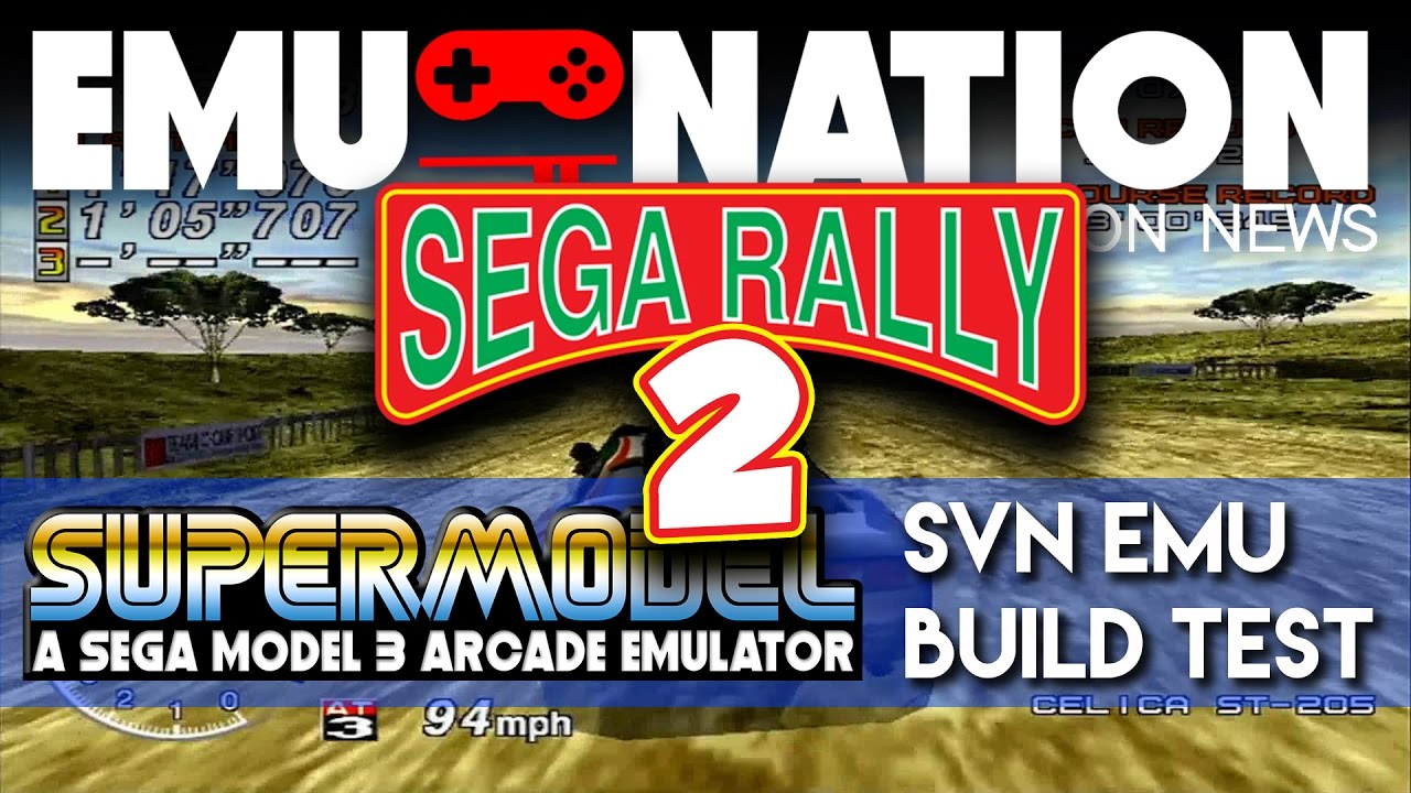 EMU-NATION: Sega Rally 2 Now Playable on SuperModel SVN Builds