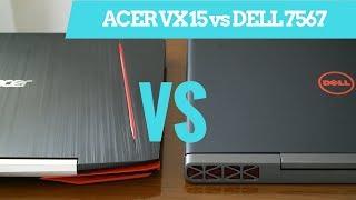 Acer VX 15 VS Dell Gaming 7567 - Qual melhor pra você?