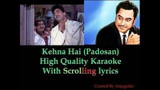 Kehna Hai || Padosan 1968 || Karaoke with scrolling lyrics (High Quality)