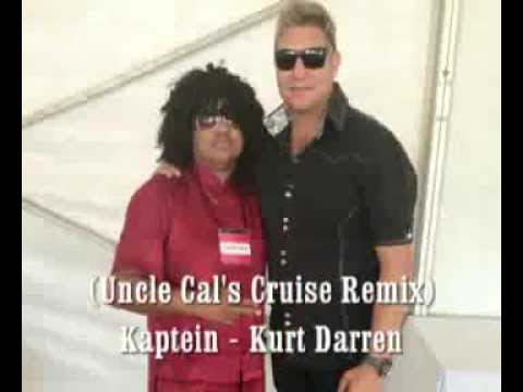 Kurt DarrenKaptein Uncle Cal Remix