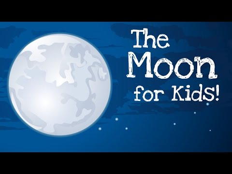 The Moon for Kids