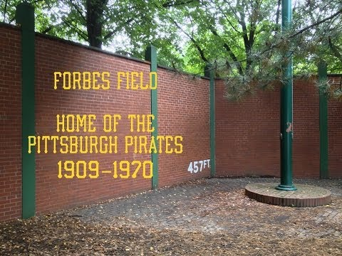 Forbes Field Home of the Pittsburgh Pirates 1909-1970